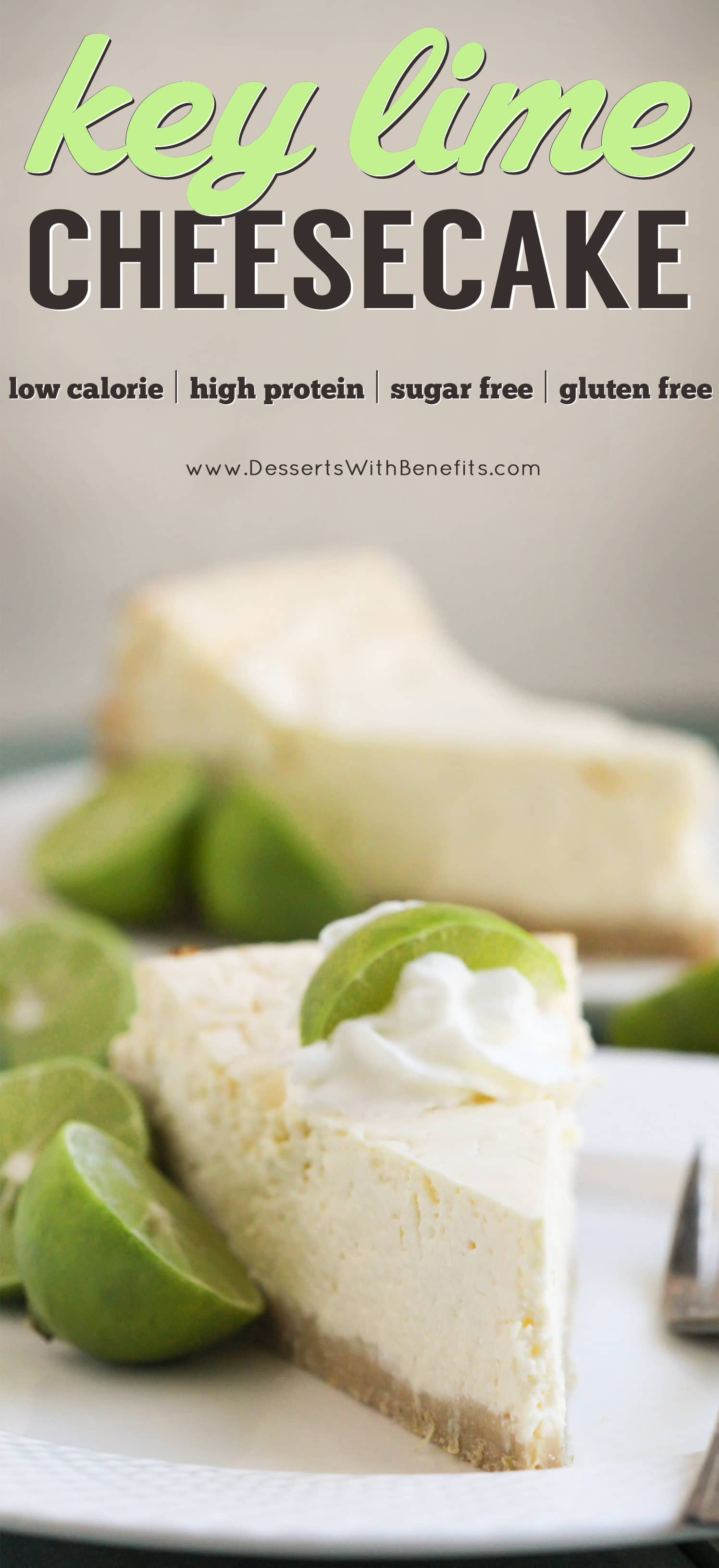 This Healthy Key Lime Cheesecake tastes like Key Lime Pie but in CHEESECAKE form! Each bite is sweet, refreshing, and delicious, you'd never suspect it's sugar free, gluten free, and high protein. -- Healthy Dessert Recipes with sugar free, low calorie, low fat, high protein, gluten free, dairy free and vegan options at the Desserts With Benefits Blog (www.DessertsWithBenefits.com)
