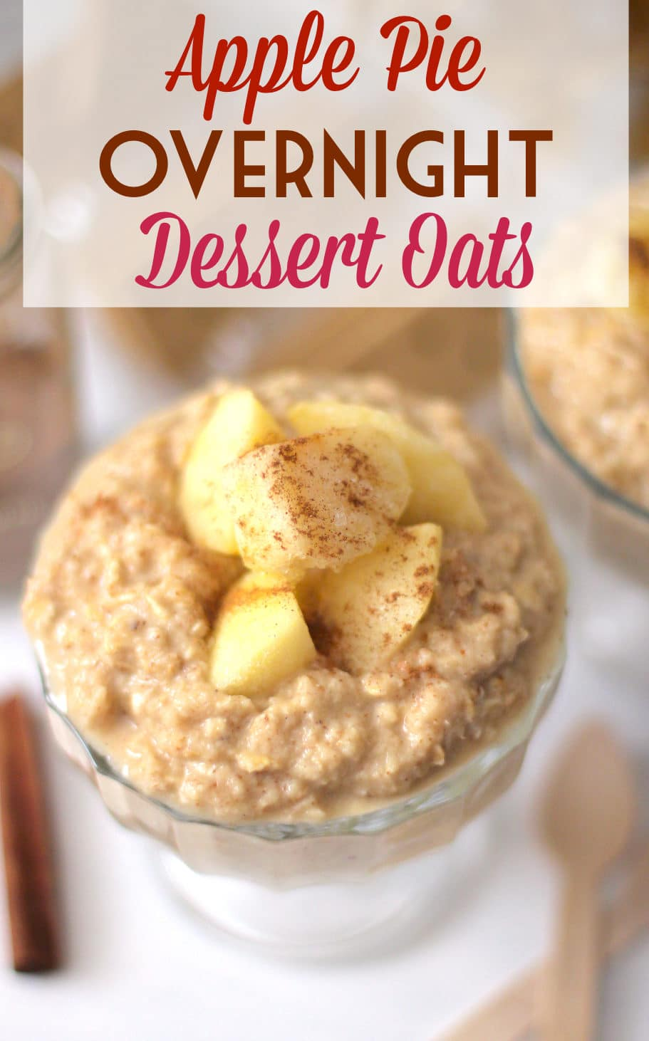 These Healthy Apple Pie Overnight Dessert Oats are sweet, yet sugar free, gluten free, and vegan, and they're the PERFECT thing for the morning sweet tooth! -- Healthy Dessert Recipes at the Desserts With Benefits Blog