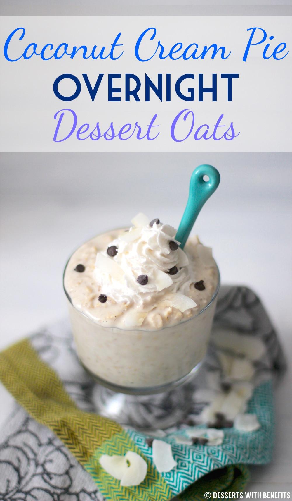 Healthy Coconut Cream Pie Overnight Dessert Oats (refined sugar free, gluten free, vegan) - Healthy Dessert Recipes at Desserts with Benefits