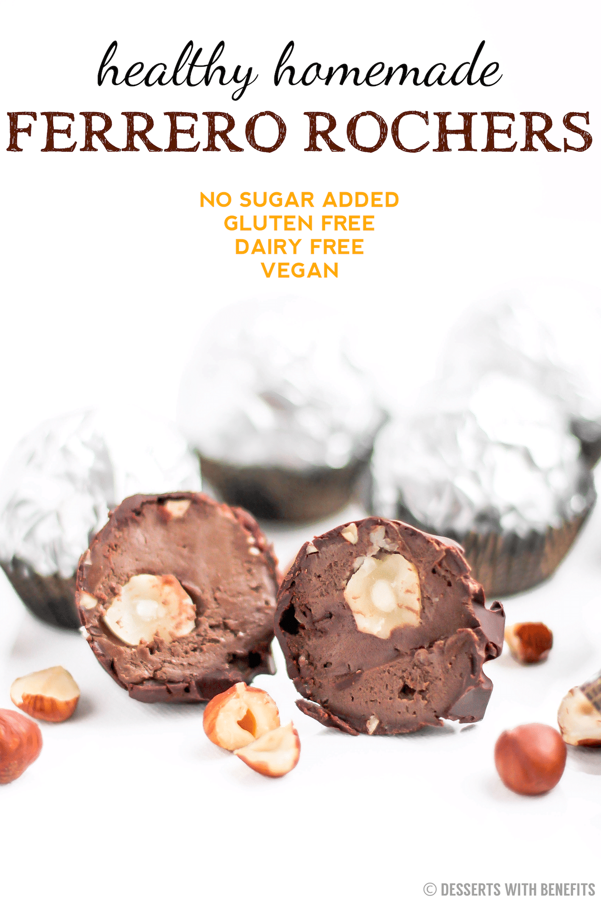 These Healthy Homemade Ferrero Rochers are super delicious and easy to make, you'd never know they're low sugar, high protein, gluten free, dairy free, vegan! -- Desserts With Benefits Blog