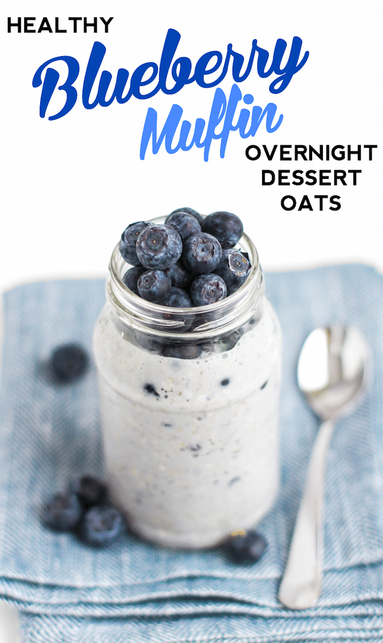 Healthy Blueberry Muffin Overnight Dessert Oats recipe - Healthy Dessert Recipes at Desserts with Benefits