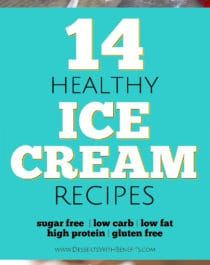 Indulge in these 14 Healthy Ice Cream recipes! You'd never know these are sugar free, low carb, low fat, and high protein (with vegan options)! -- Healthy Dessert Recipes at Desserts With Benefits