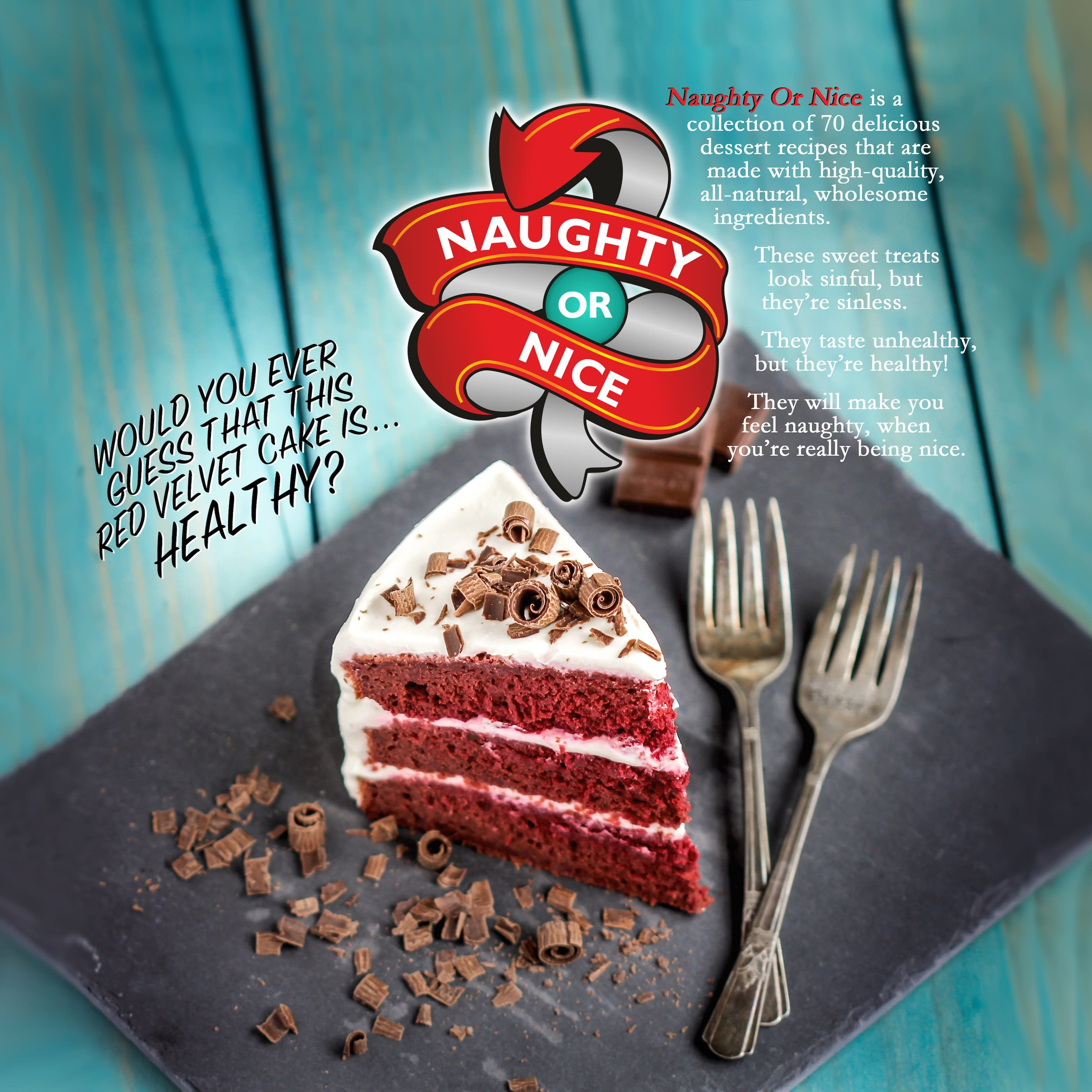 Naughty or Nice Cookbook: The ULTIMATE Healthy Dessert Cookbook – Jessica Stier of Desserts with Benefits