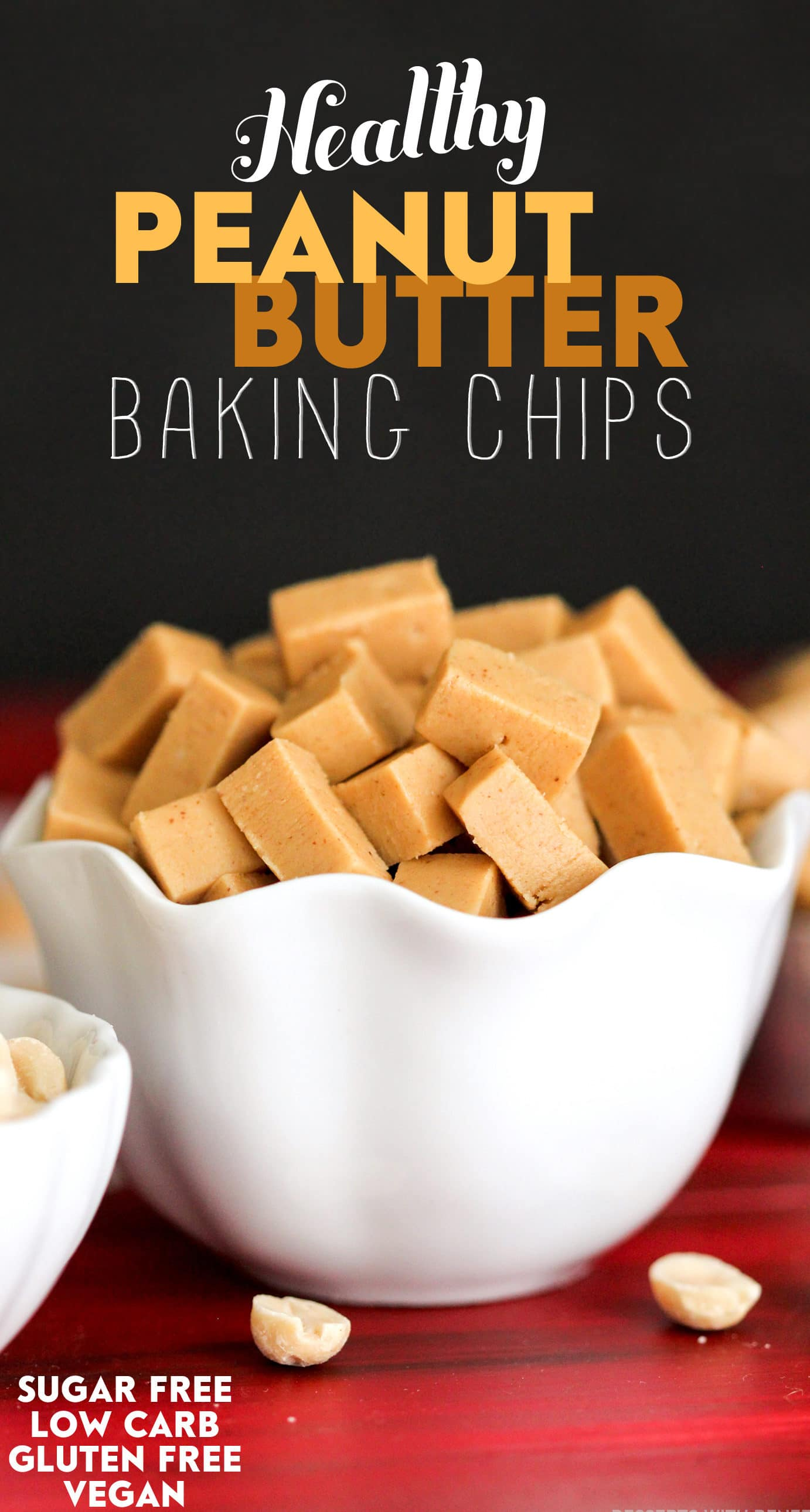 Healthy Homemade Peanut Butter Baking Chips (no bake, sugar free, low carb, gluten free, dairy free, vegan, keto) - Healthy Dessert Recipes at Desserts with Benefits