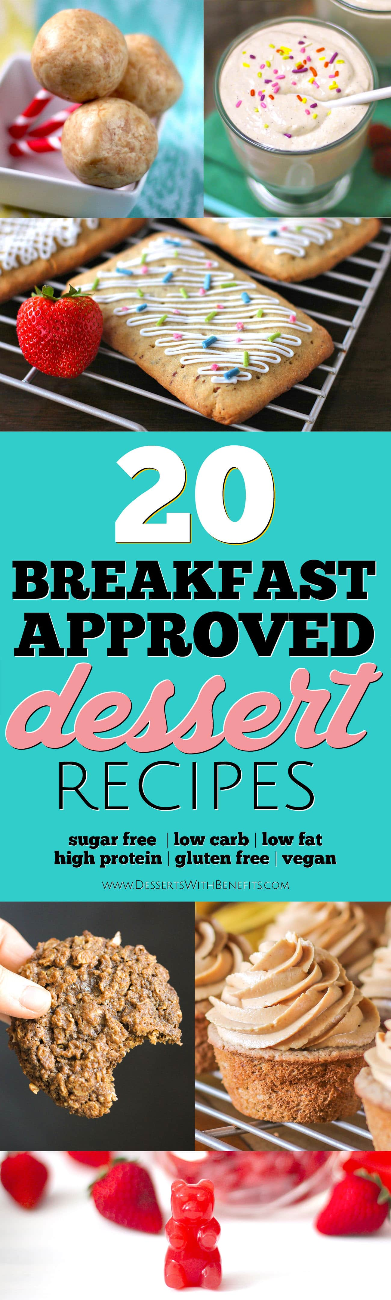 20 Healthy Desserts You Can Eat For Breakfast! From Homemade Pop Tarts to Fudge Brownies to Cupcakes and more... and yes, they're ALL breakfast-approved! With refined sugar free, low carb, low fat, high protein, gluten free, and vegan options, this roundup is for everyone!