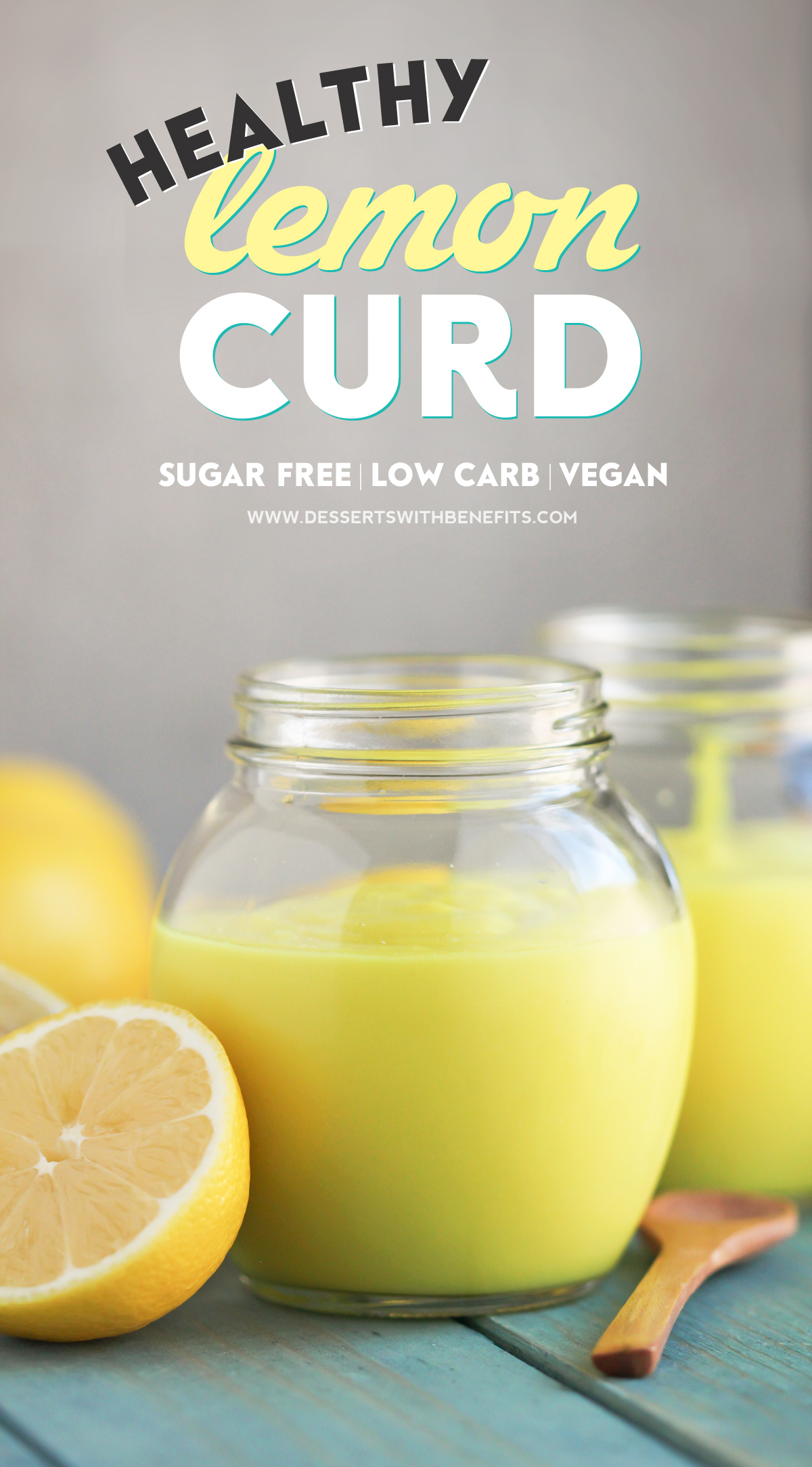 This Healthy Vegan Lemon Curd Recipe is creamy, sweet, tart, and delicious. You'd never know it's sugar free, low carb, gluten free, dairy free, and vegan! Healthy Dessert Recipes at Desserts with Benefits