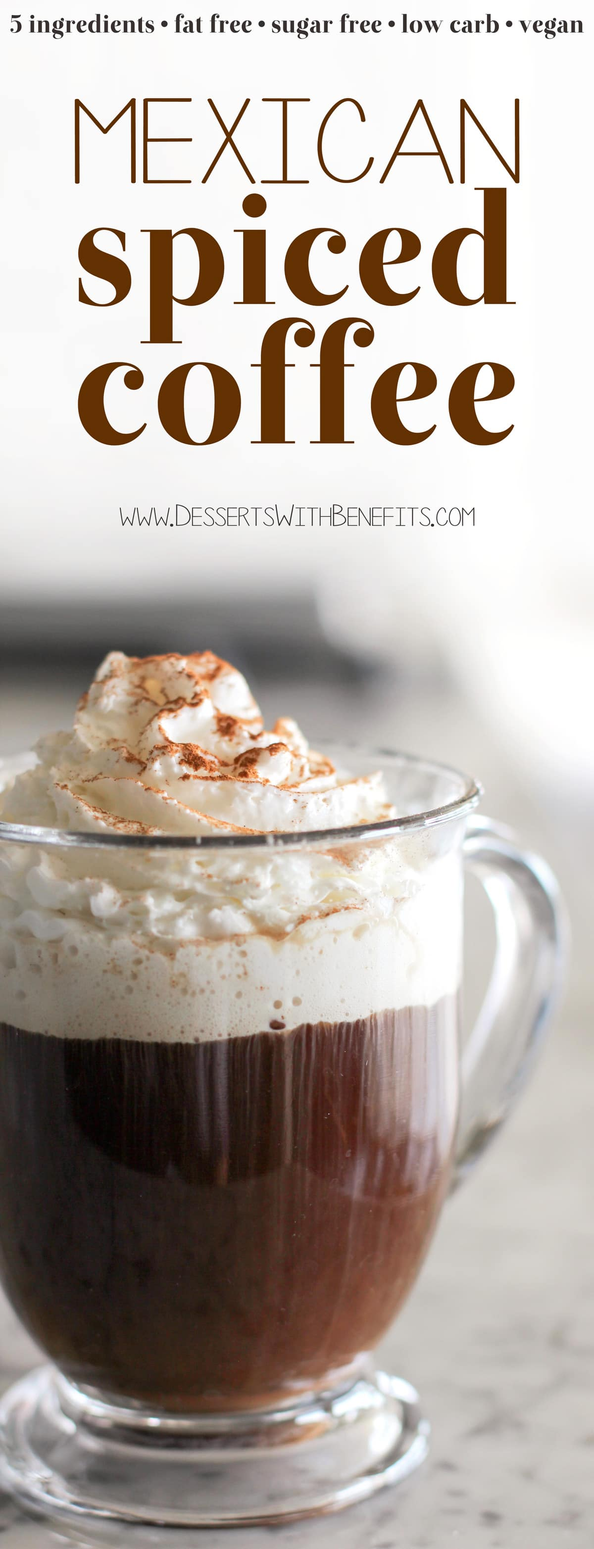 (How to make Mexican Coffee) This 5-ingredient Healthy Mexican Spiced Coffee is made without the sugar and cream but tastes just as good as the original. You'd never know it's zero calorie, fat free, sugar free, low carb, gluten free, and vegan! Healthy Dessert Recipes with low calorie, low fat, high protein, gluten free, dairy free, vegan, and raw options at the Desserts With Benefits Blog (www.DessertsWithBenefits.com)