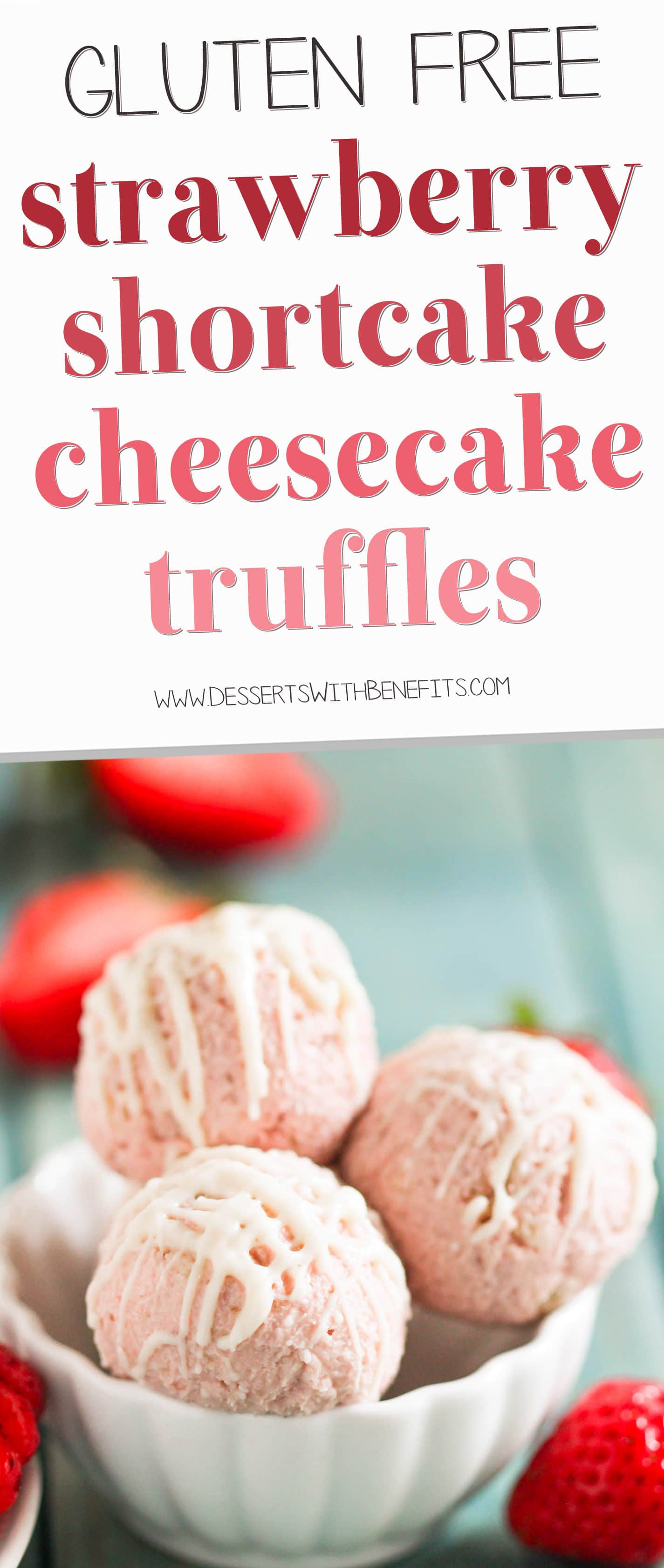 These Gluten Free Strawberry Shortcake Cheesecake Truffles are made with real strawberry cheesecake and sugar cookies chunks, and are coated in rich and delicious white chocolate.  If you're looking for a guilt-free bite-sized treat, you've found it! Healthy Dessert Recipes at the Desserts With Benefits Blog