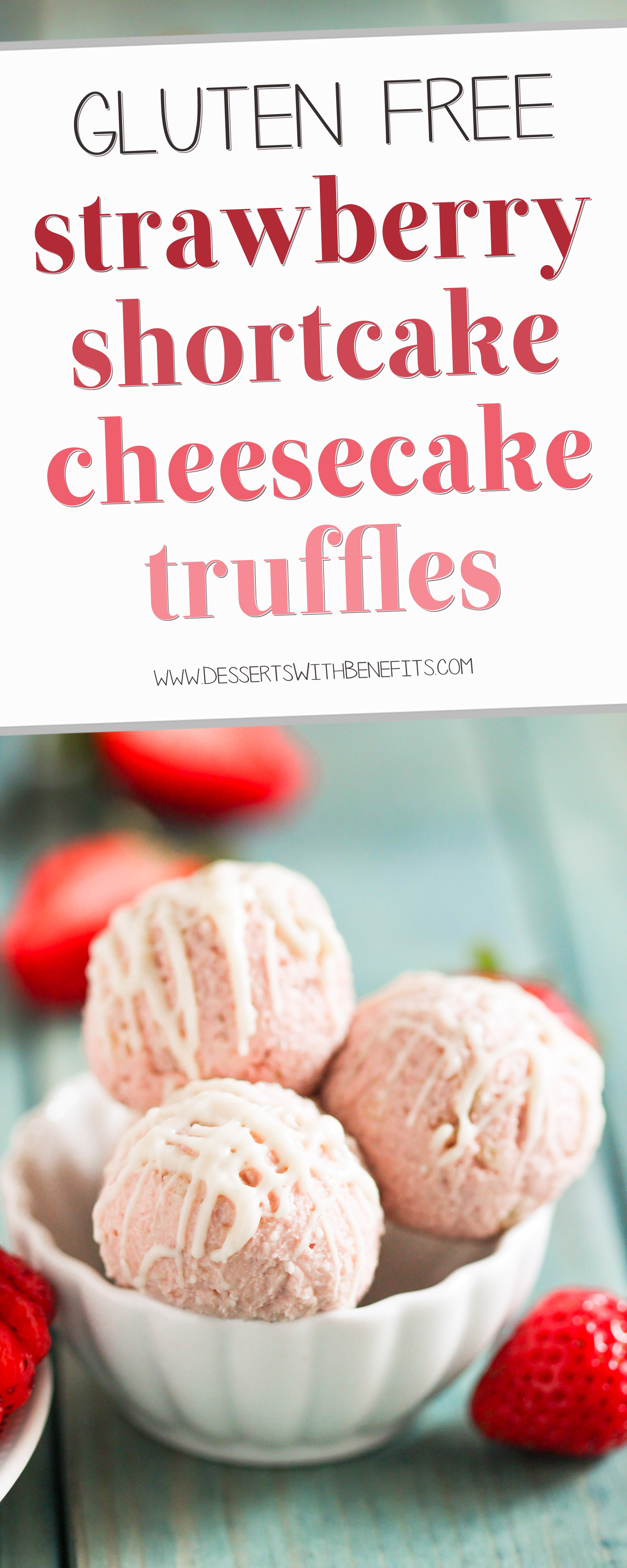 These Gluten Free Strawberry Shortcake Cheesecake Truffles are made withrealstrawberry cheesecake and sugar cookies chunks, and are coated in rich and delicious white chocolate. If you're looking for a guilt-free bite-sized treat, you've found it! Healthy Dessert Recipes at the Desserts With Benefits Blog
