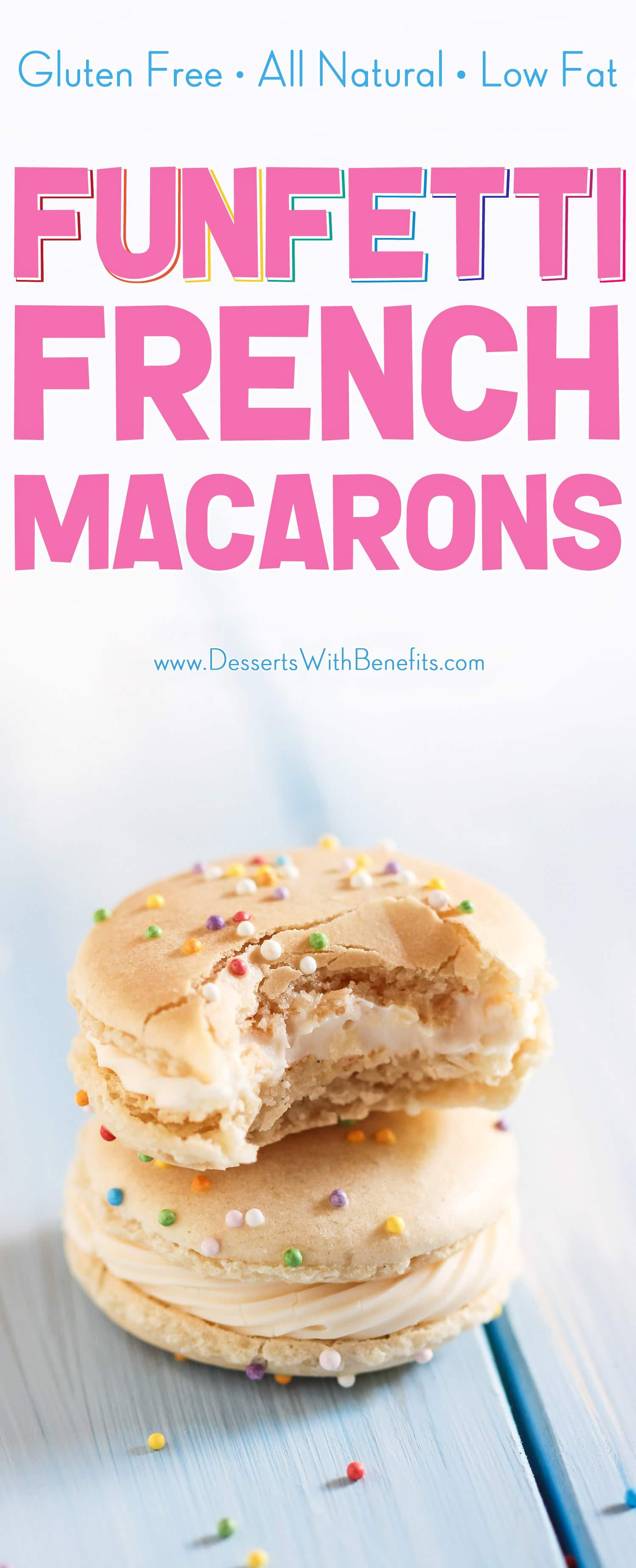 (How to make French Macarons)These bakery-worthy Funfetti French Macarons are adorable, bite-sized, sweet perfection! You'd never know they're made without white sugar, artificial flavorings, and artificial food dyes. These are all natural, low fat, and gluten free. Perfect for birthdays, parties, and celebrations.