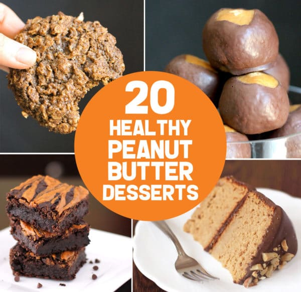 Peanut Butter Dessert Recipes: 20 Healthy Peanut Butter Dessert Recipes