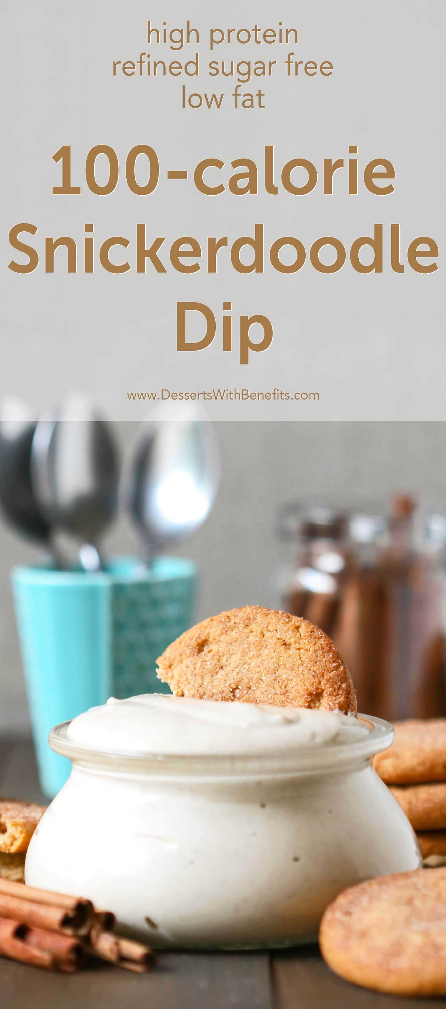 This 100-calorie Snickerdoodle Dip is sweet, thick, creamy, and spiced with cinnamon. Your favorite cookie in dippable form, made healthy, sugar free, low fat, high protein, and gluten free!